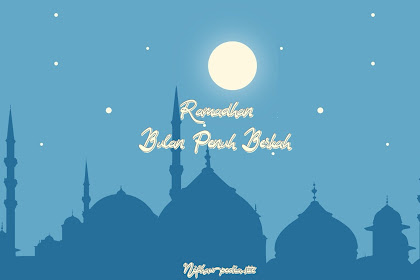 Ramadhan Sebentar Lagi : Inilah 6 keistimewaan bulan ramadhan yang tidak ada pada bulan lainnya