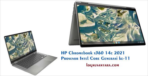 HP Chromebook x360 14c 2021 Prosesor Intel Core Generasi ke-11
