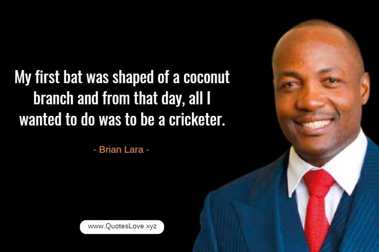 Inspiring Cricket Quotes For Whatsapp - Brian Lara