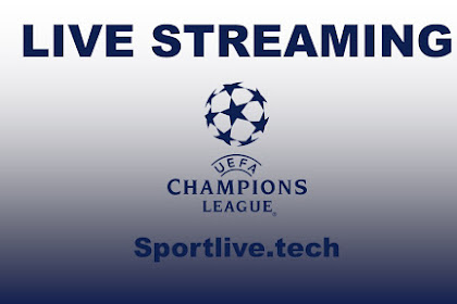 Live Streaming UEFA Champions League