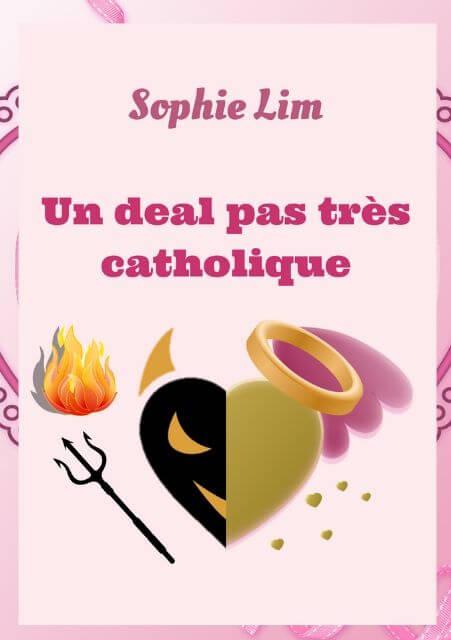 https://www.sophielimromans.com/p/le-roman-un-deal-pas-tres-catholique.html