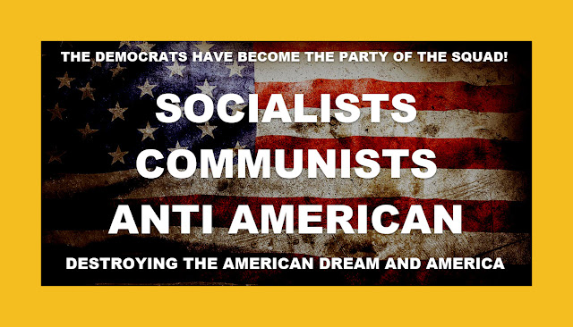DEMOCRATS DESTROYING THE AMERICAN DREAM AND AMERICA