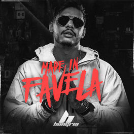 Made In Favela – Hungria Hip Hop Mp3