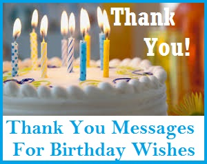 Appreciation messages and letters birthday wishes its that time of year again when we add another year to our age and receive lots of well wishes for our birthday show your caring friends and relatives m4hsunfo