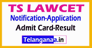 Telangana TS LAWCET / PGLCET 2017 Notification Application-Exam Date Admit Card-Result