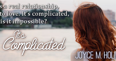 New Release: It's Complicated by Joyce Holmes #Contemporary #Romance #Giveaway @RoanePublishing