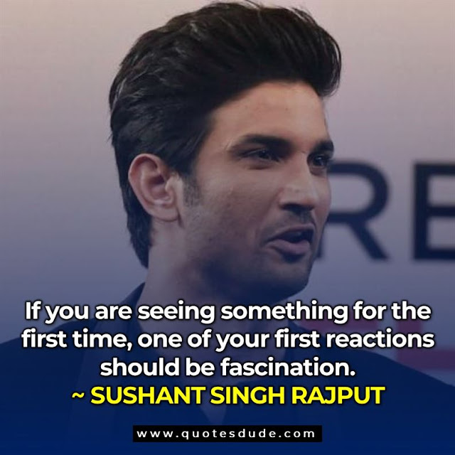 quotes said by sushant singh rajput, quotes written by sushant singh rajput, sushant singh rajput best movie quotes, quotes sushant singh rajput best dialogue,