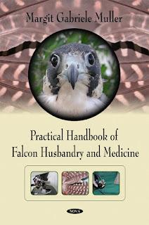 Practical Handbook of Falcon Husbandry and Medicine