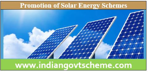 Promotion of Solar Energy Schemes