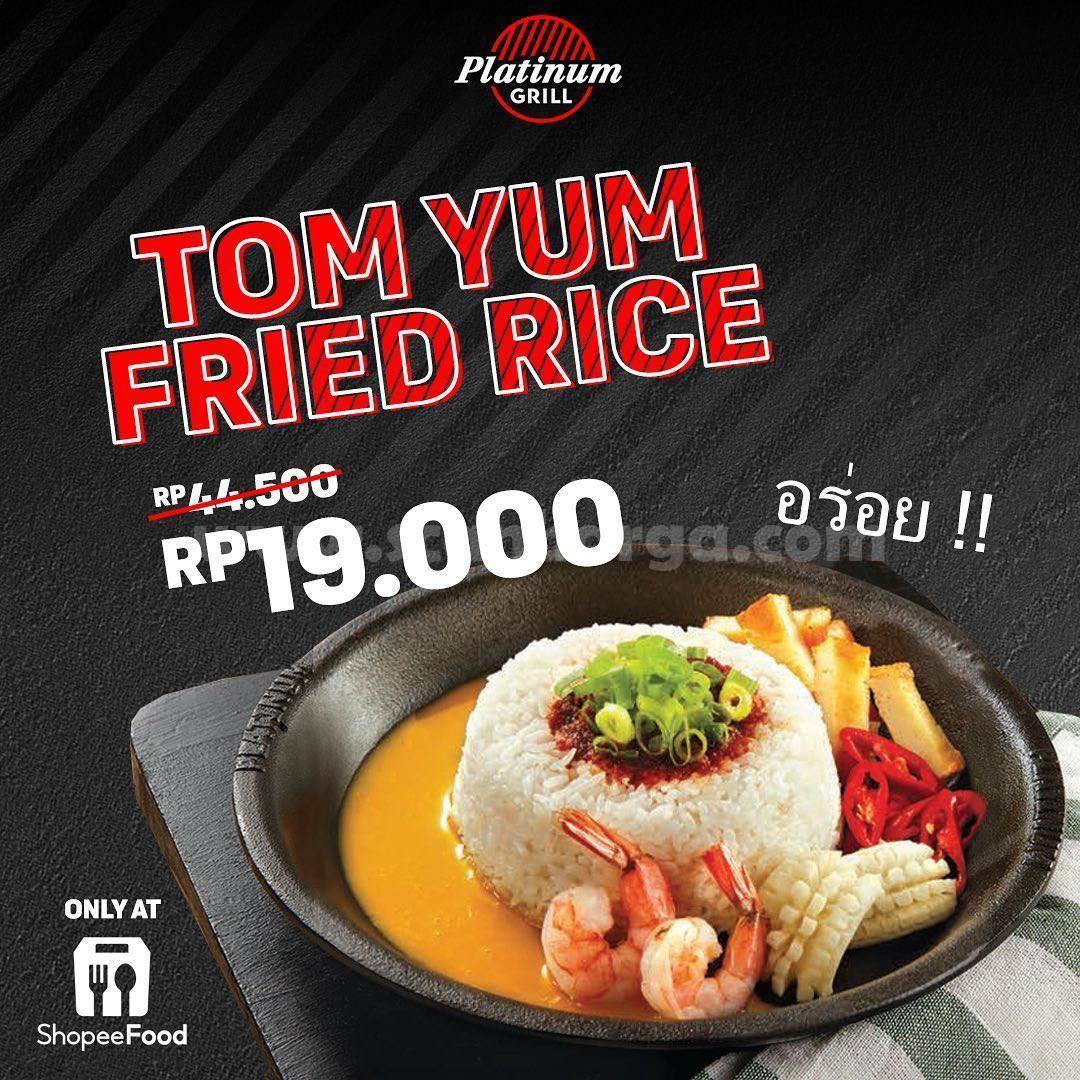 Platinum Grill Promo Tom Yum Fried Rice harga spesial hanya Rp. 19.000