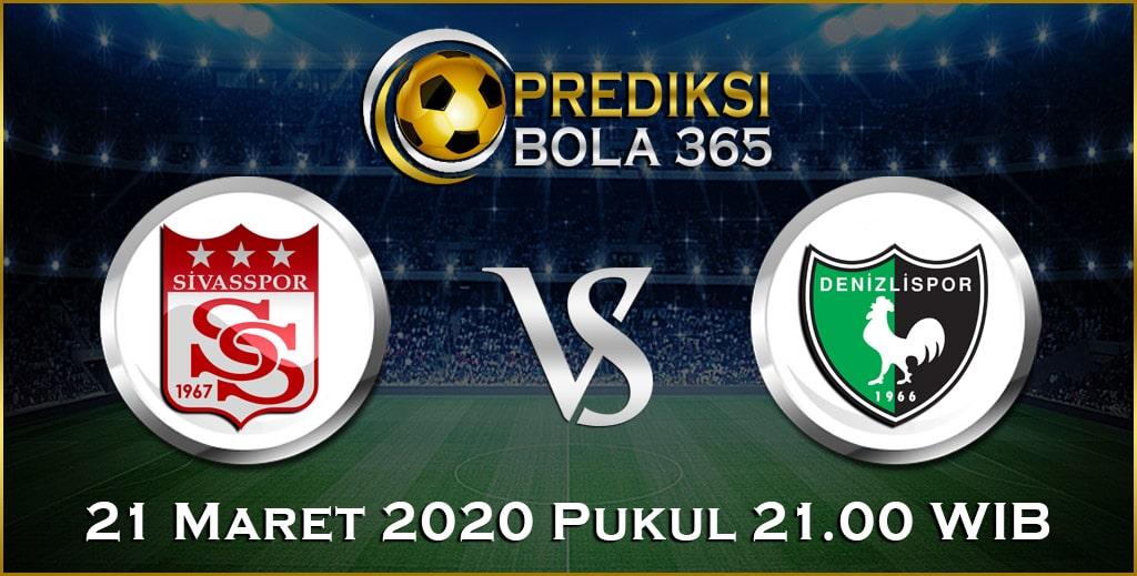 Prediksi Skor Bola Sivasspor vs Denizlispor 21 Maret 2020