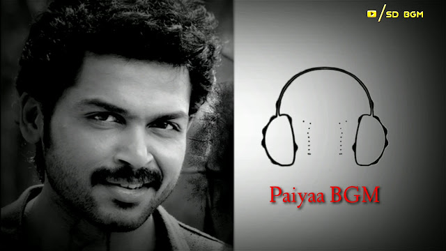 Paiyaa BGM - Ringtone | Original Background Theme Music - MP3 Download