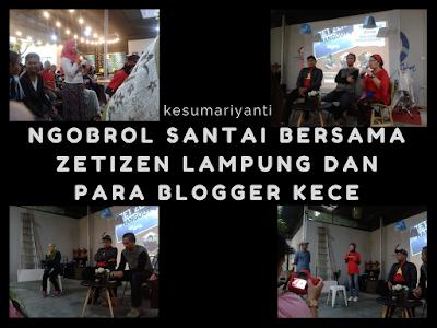 Zetizen Lampung dan Para Blogger Kece