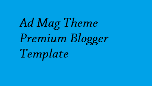 Ad Mag Theme Premium Blogger Template - Responsive Blogger Template