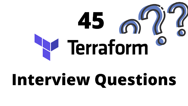 45 Top Terraform Interview Questions For Acing Job Interviews
