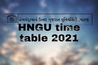 HNGU exam time table 2021HNGU exam time table 2021   HNGU ONLINE EXAM 2021HNGU Online Exam Form 2020   hngu Online Admission Form 2020/21HNGU exam time table 2021  HNGU