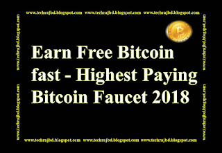 Earn Free Bitcoin fast - Highest Paying Bitcoin Faucet 2018-learn and earn