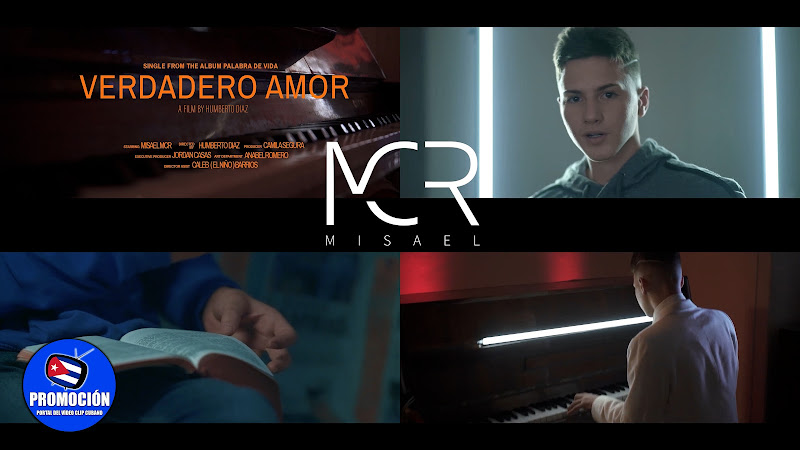 Misael MCR - ¨Verdadero Amor¨ - Videoclip - Director: Humberto Díaz. Portal Del Vídeo Clip Cubano. Música cubana. Canción Cristiana. Alabanza. Cuba.