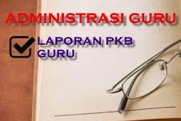 Contoh Penyusunan Laporan PKB (Pengembangan Keprofesian Berkelanjutan) Guru