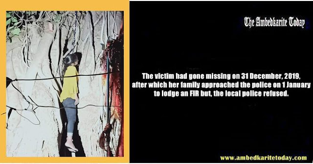 Ground Report ; Dalit Girl Gang Raped, Murdered, Body Hung From Tree Only Because Police Didn't Act Timely