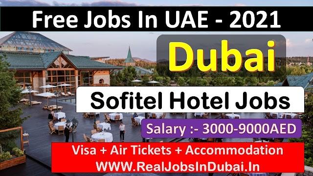 Sofitel Careers Dubai Jobs - UAE 2021