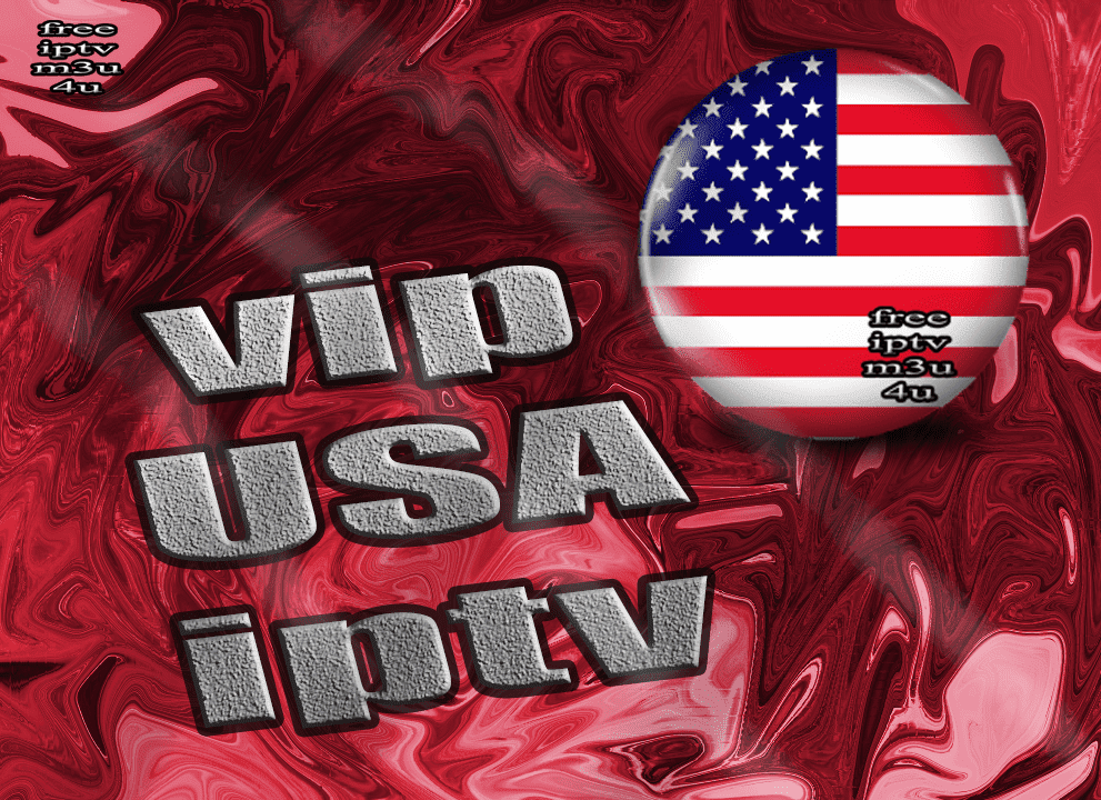 vip USA premium iptv m3u list channels daily update - free