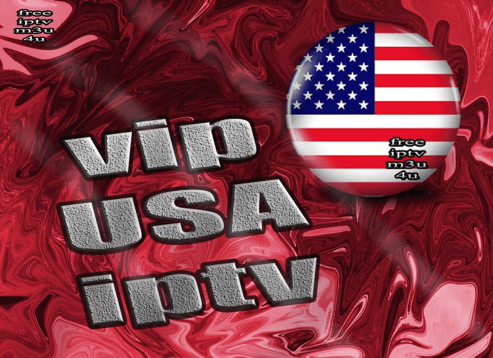 vip USA premium iptv m3u list channels daily update - free iptv m3u 4u