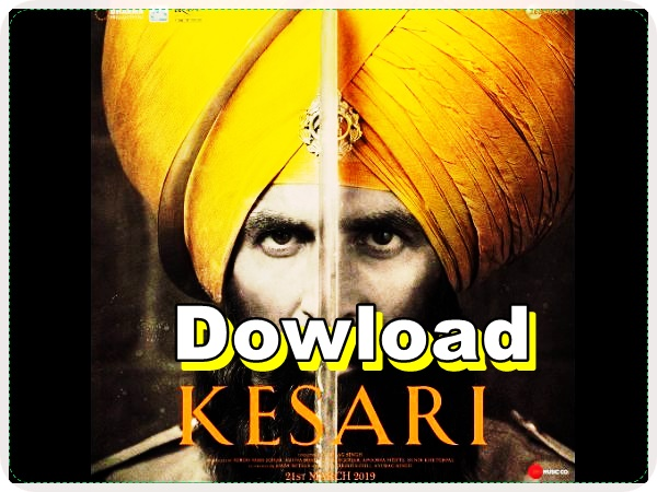 kesari full movie download | leaked By TamilRockers 2019