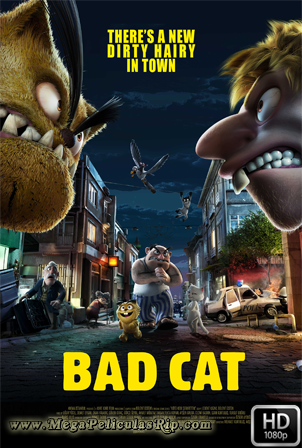 Bad Cat [1080p] [Latino] [MEGA]