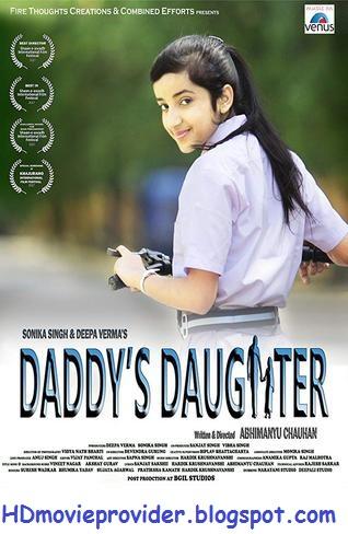 Daddy's Daughter (2017) 250MB 480P HDRip Hindi Movie Download