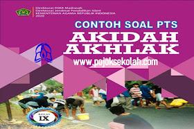 Soal PTS Semester 2 Akidah Akhlak Kelas 9 MTs Sesuai KMA 183 Kurikulum 2013