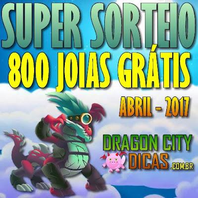 Super Sorteio de 800 Joias Grátis - Abril 2017