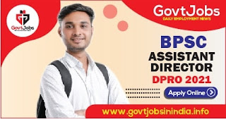 BPSC Assistant Director DPRO 2021