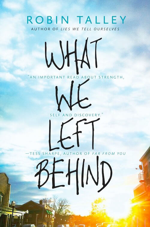 What We Left Behind (Robin Talley)