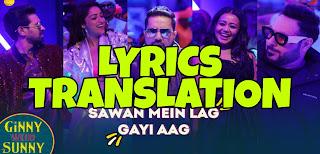 Sawan Mein Lag Gayi Aag Lyrics in English | With Translation | – Ginny Weds Sunny | Badshah