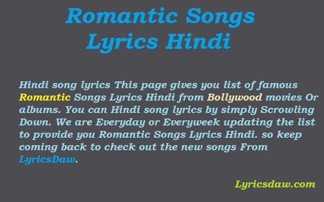 Romantic Songs Lyrics Hindi