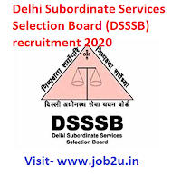 DSSSB Recruitment,Delhi Subordinate Services Selection Board