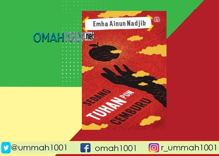E-Book: Sedang Tuhan Pun Cemburu, Emha Ainun Nadjib, Omah1001