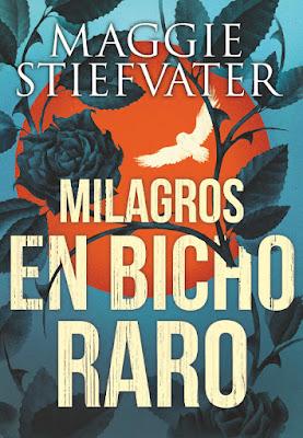 LIBRO - Milagros en Bicho Raro Maggie Stiefvater  (20 septiembre 2018)  COMPRAR ESTE LIBRO EN AMAZON ESPAÑA
