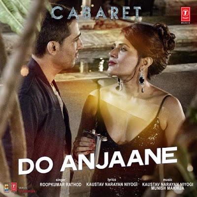 Do Anjaane - Cabaret (2016)