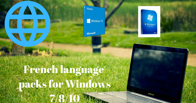 Download French language packs for Windows 7/8/10