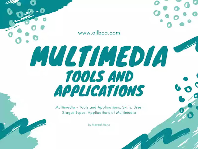 Multimedia-Tools-and-Applications-Skills-Uses-Stages-Types