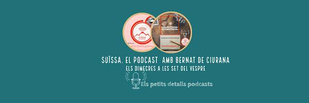 Suïssa. El podcast.