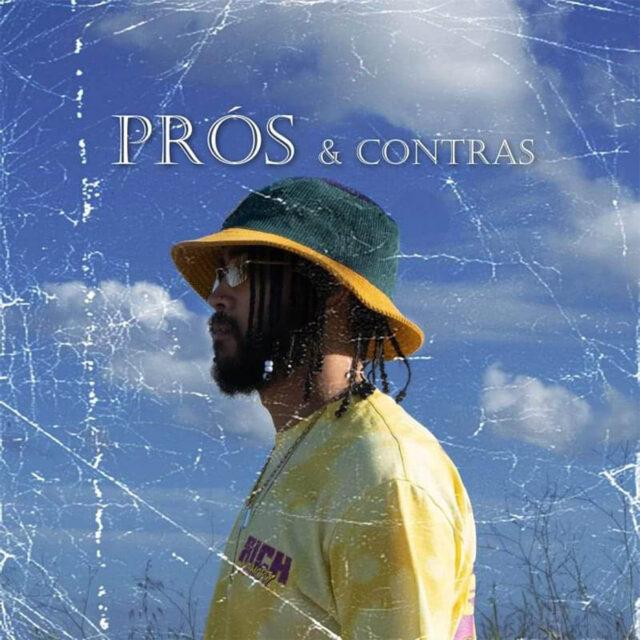 Gi-O – Prós & Contras (feat. Eric Rodrigues X Fredh Perry X Xuxu Bower) (RnB) [Download]