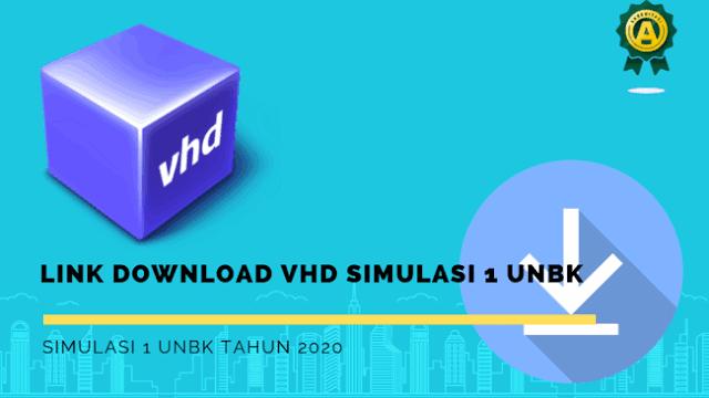 Alternatif Download VHD Simulasi UNBK Fix Pusat Resmi Terbaru 2020
