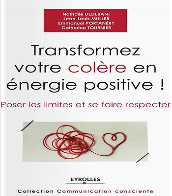 Livre PDF Transformez Votre Colère En Énergie Positive Poser Les Limites Et Se Faire Respecter
