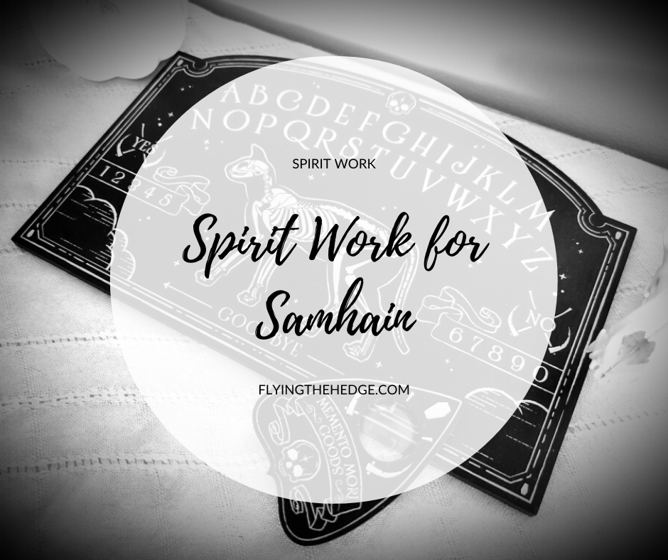 Spirit Work for Samhain