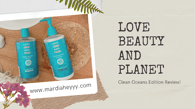 love-beauty-and-planet-clean-oceans-review