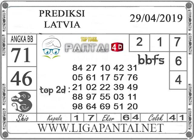 """Prediksi Togel """"LATVIA"""" PANTAI4D 29 APRIL 2019"""