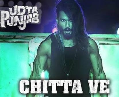 Chitta Ve Lyrics - Udta Punjab | Babu Haabi, Shahid Mallya, Bhanu Prtap